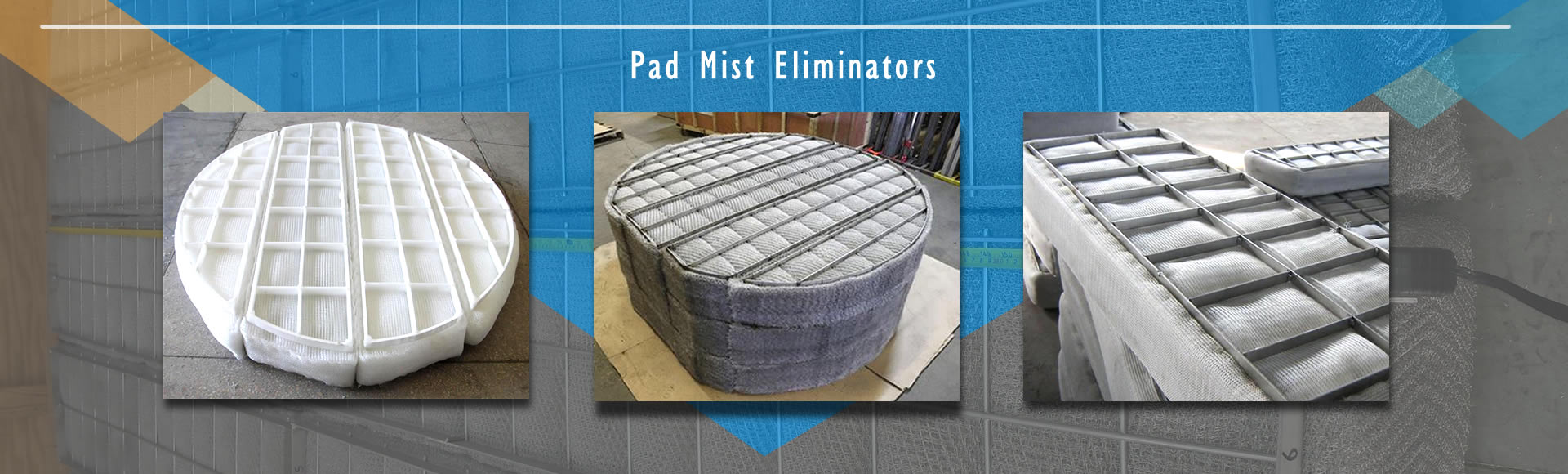 PP and stainless steel mist eliminators with grids.